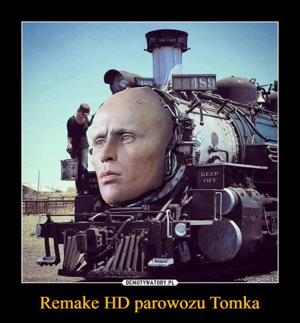 Remake HD parowozu Tomka –