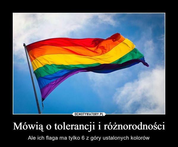 Mówią o tolerancji i różnorodności – Ale ich flaga ma tylko 6 z góry ustalonych kolorów