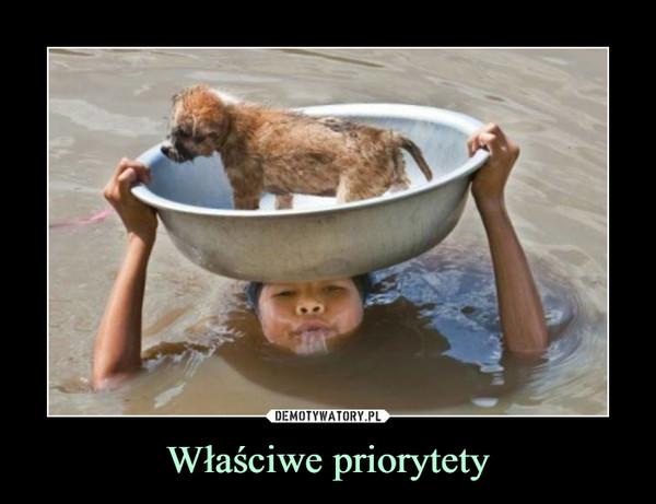 Właściwe priorytety –