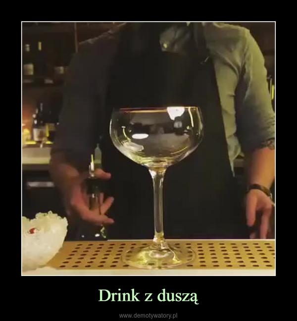 Drink z duszą –