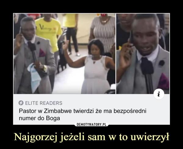 Najgorzej jeżeli sam w to uwierzył –  Pastor w Zimbabwe twierdzi że ma bezpośredni numer do Boga