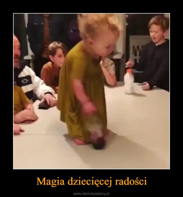 Magia dziecięcej radości –