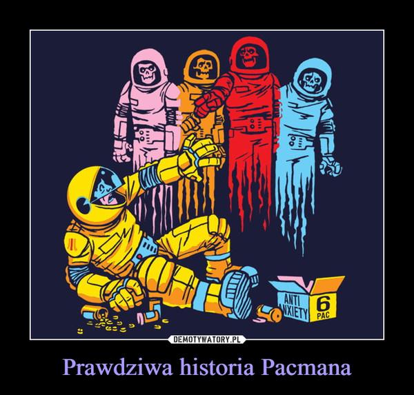 Prawdziwa historia Pacmana –