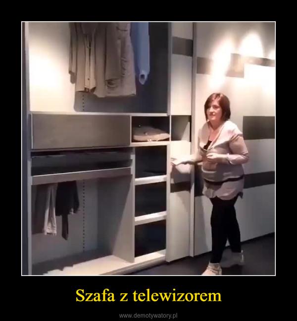 Szafa z telewizorem –