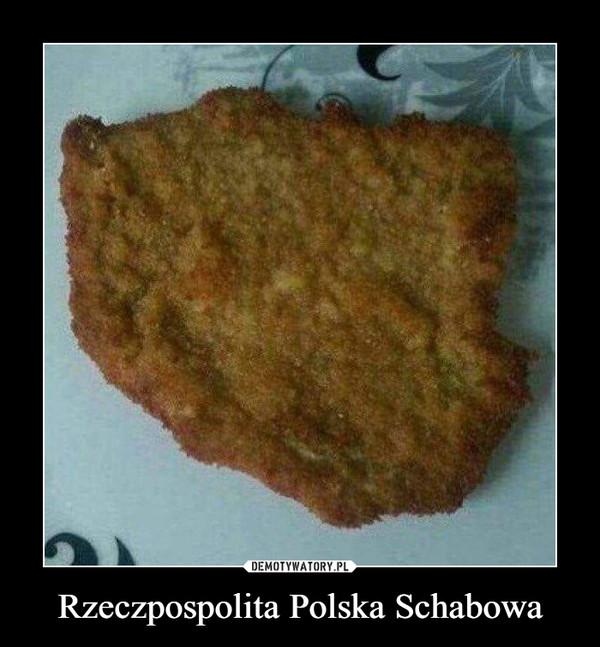 Rzeczpospolita Polska Schabowa –