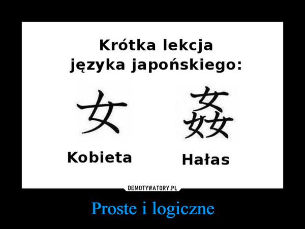 Proste i logiczne –