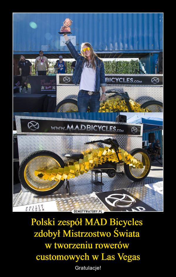 Polski zespół MAD Bicycles zdobył Mistrzostwo Świata w tworzeniu rowerów customowych w Las Vegas – Gratulacje!