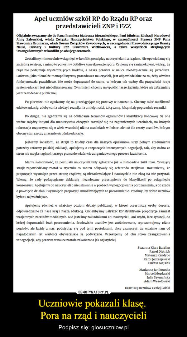 Uczniowie pokazali klasę. Pora na rząd i nauczycieli – Podpisz się: glosuczniow.pl
