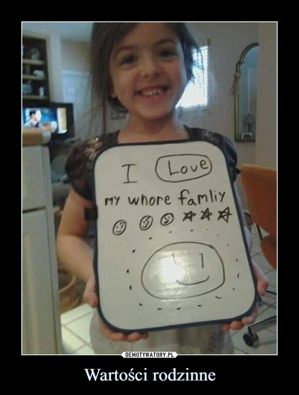 Wartości rodzinne –