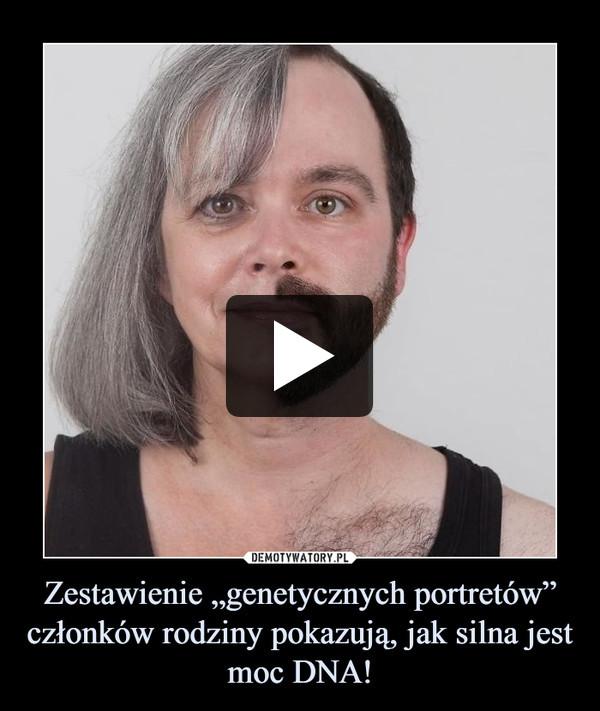 """Zestawienie """"genetycznych portretów"""" członków rodziny pokazują, jak silna jest moc DNA! –"""