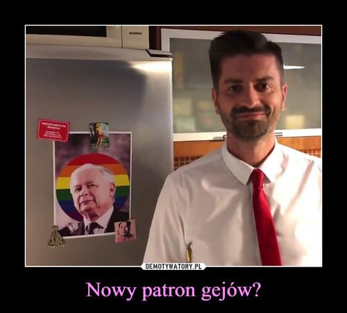 Nowy patron gejów?