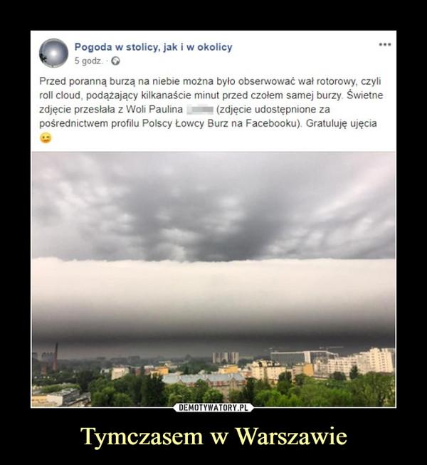 Tymczasem w Warszawie –