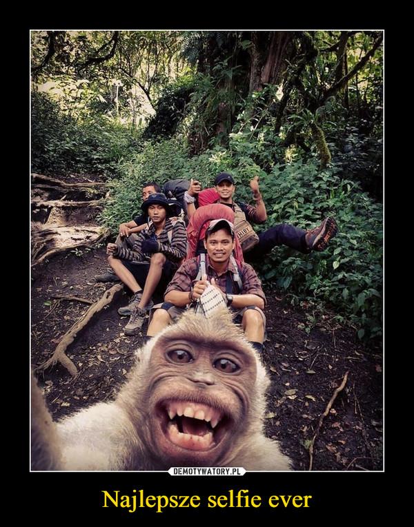 Najlepsze selfie ever –