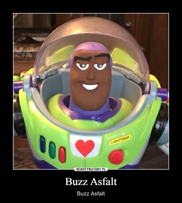 Buzz Asfalt – Buzz Asfalt