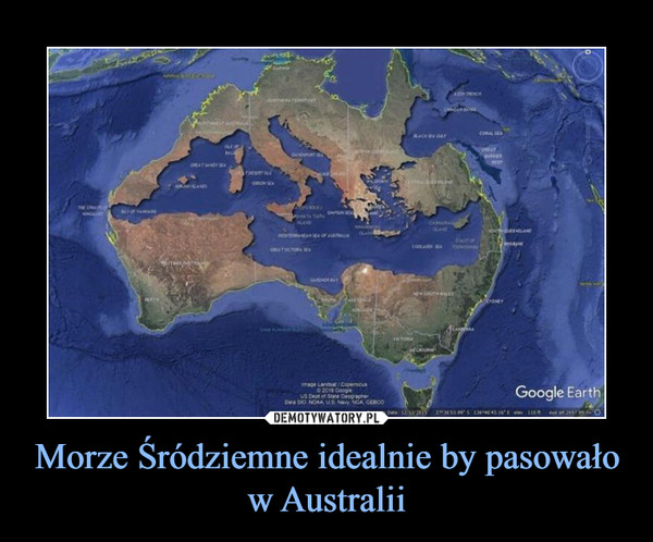 Morze Śródziemne idealnie by pasowało w Australii –