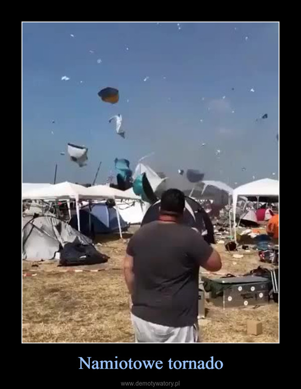 Namiotowe tornado –
