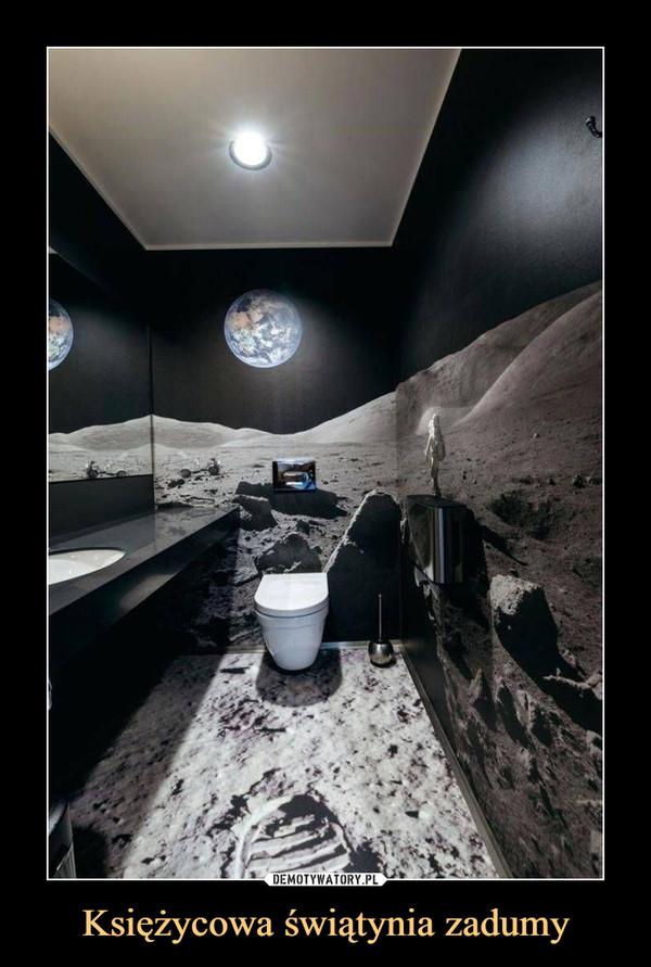 Księżycowa świątynia zadumy –