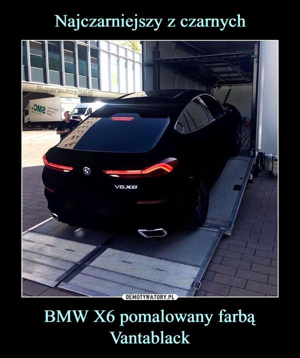 BMW X6 pomalowany farbą Vantablack –