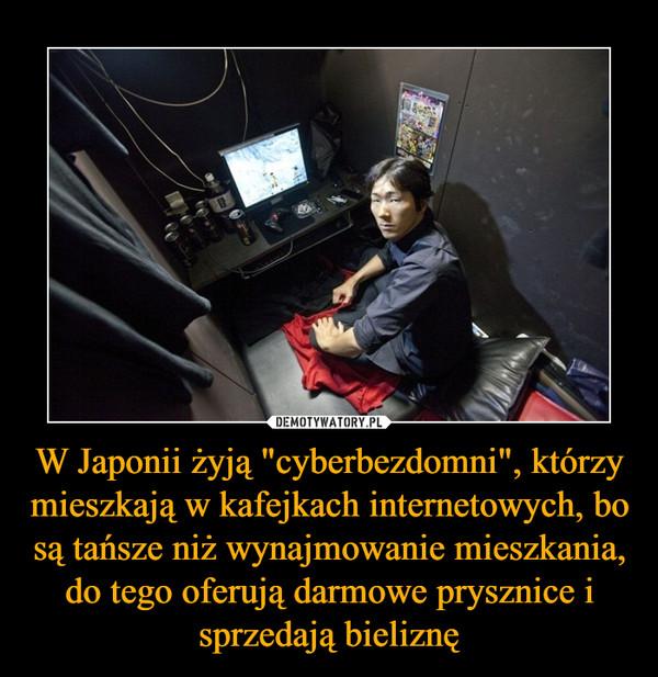 """W Japonii żyją """"cyberbezdomni"""", którzy mieszkają w kafejkach internetowych, bo są tańsze niż wynajmowanie mieszkania, do tego oferują darmowe prysznice i sprzedają bieliznę –"""