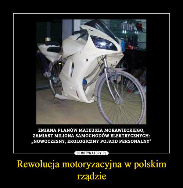 Rewolucja motoryzacyjna w polskim rządzie –