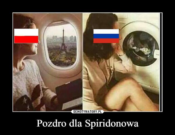Pozdro dla Spiridonowa –