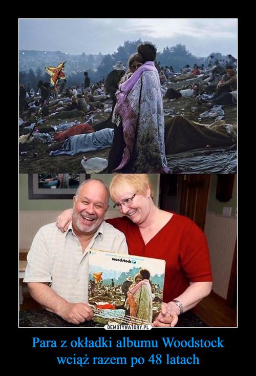 Para z okładki albumu Woodstock wciąż razem po 48 latach