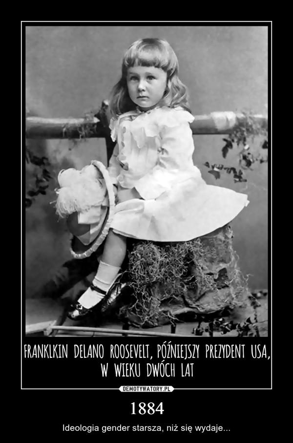 1884 – Ideologia gender starsza, niż się wydaje...