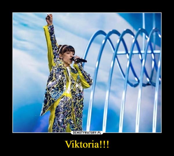 Viktoria!!! –