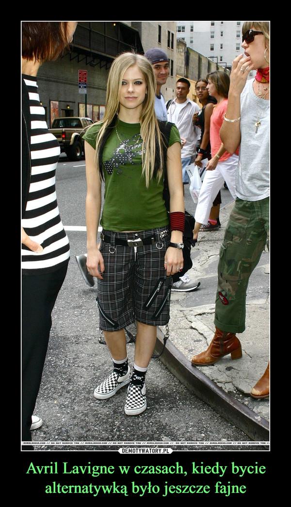 Avril Lavigne w czasach, kiedy bycie alternatywką było jeszcze fajne –