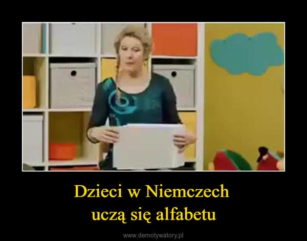 Dzieci w Niemczech uczą się alfabetu –