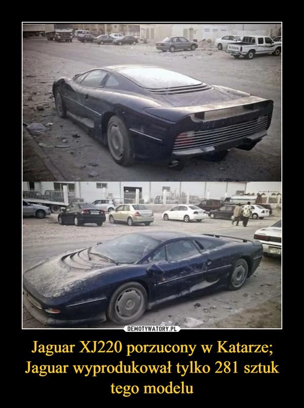 Jaguar XJ220 porzucony w Katarze; Jaguar wyprodukował tylko 281 sztuk tego modelu –