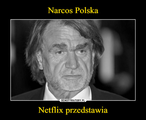 Narcos Polska Netflix przedstawia