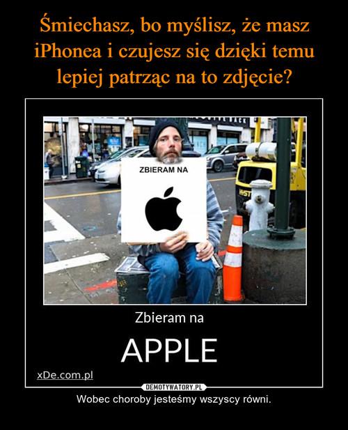 Śmiechasz, bo myślisz, że masz iPhonea i czujesz się dzięki temu lepiej patrząc na to zdjęcie?