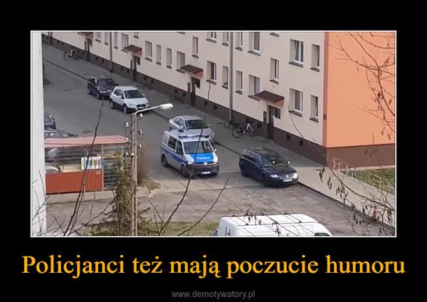 Policjanci też mają poczucie humoru –