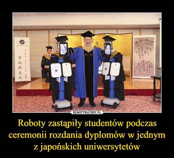 Roboty zastąpiły studentów podczas ceremonii rozdania dyplomów w jednym z japońskich uniwersytetów –