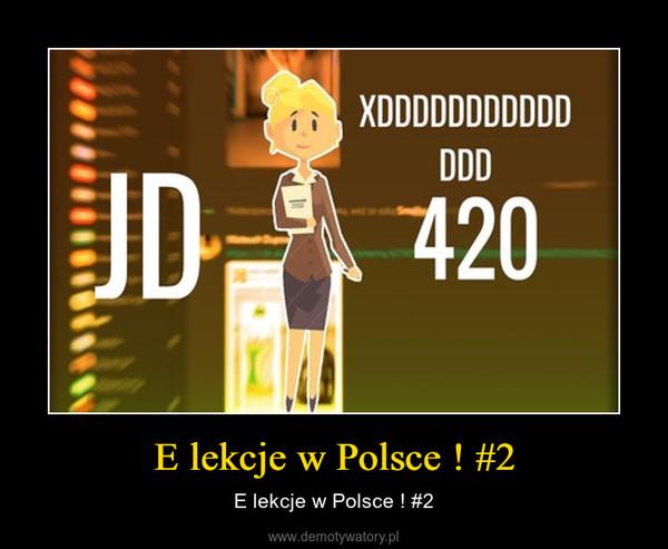 E lekcje w Polsce ! #2 – E lekcje w Polsce ! #2