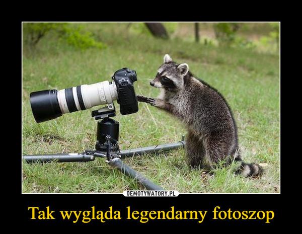 Tak wygląda legendarny fotoszop –