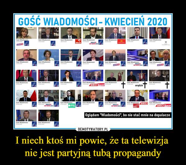 I niech ktoś mi powie, że ta telewizja nie jest partyjną tubą propagandy –  GOŚĆ WIADOMOŚCI - KWIECIEŃ 2020