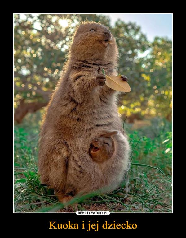 Kuoka i jej dziecko –