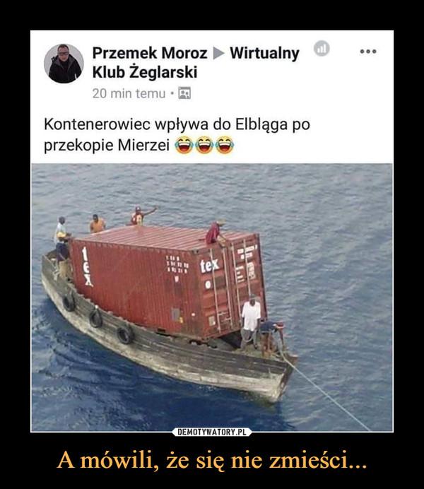 A mówili, że się nie zmieści... –  Przemek Moroz ► WirtualnyKlub Żeglarski20 min temuKontenerowiec wpływa do Elbląga poprzekopie Mierzei