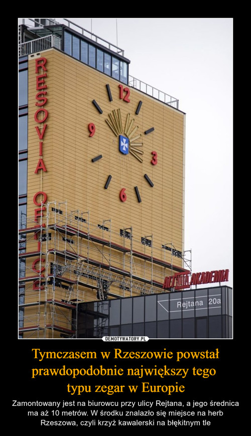Tymczasem w Rzeszowie powstał prawdopodobnie największy tego  typu zegar w Europie