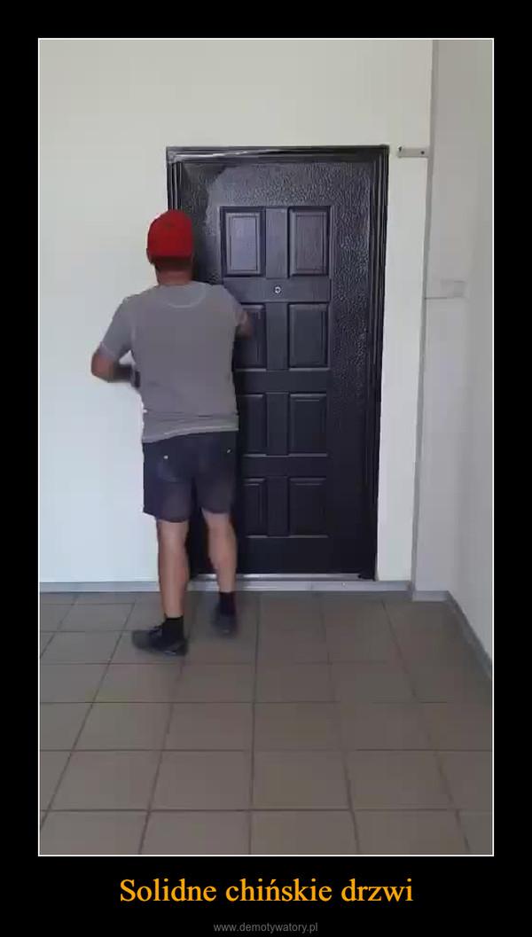 Solidne chińskie drzwi –
