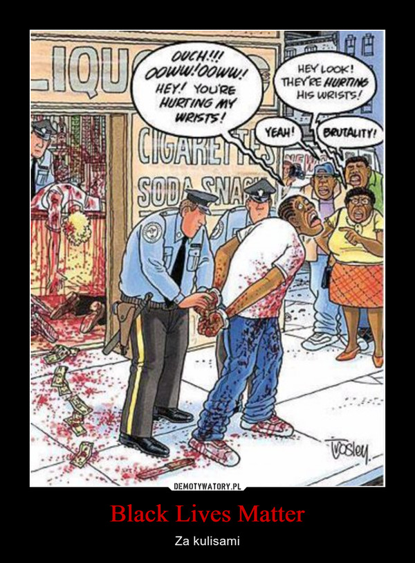 Black Lives Matter – Za kulisami