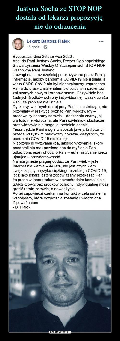 Justyna Socha ze STOP NOP  dostała od lekarza propozycję  nie do odrzucenia