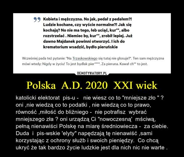 Polska  A.D. 2020  XXI wiek