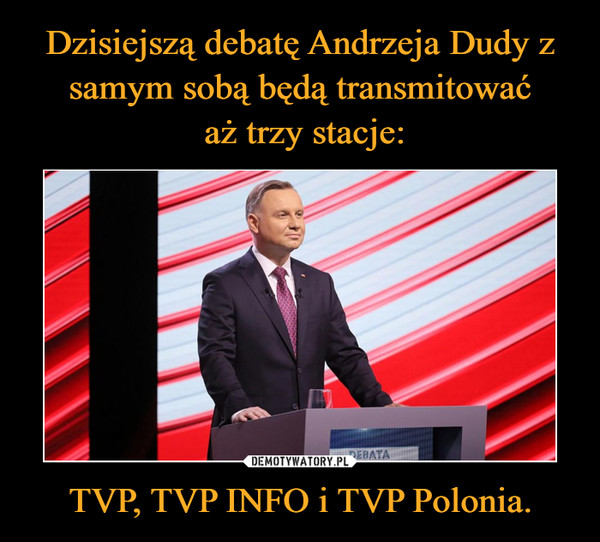 TVP, TVP INFO i TVP Polonia. –