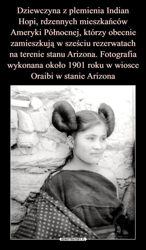 Dziewczyna z plemienia Indian Hopi, rdzennych mieszkańców Ameryki Północnej, którzy obecnie zamieszkują w sześciu rezerwatach na terenie stanu Arizona. Fotografia wykonana około 1901 roku w wiosce Oraibi w stanie Arizona