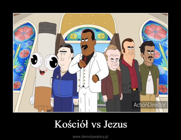 Kościół vs Jezus –