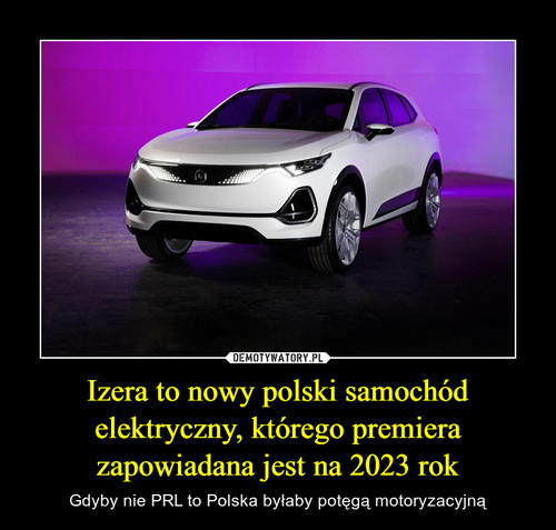 Izera to nowy polski samochód elektryczny, którego premiera zapowiadana jest na 2023 rok