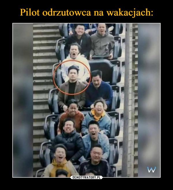Pilot odrzutowca na wakacjach: